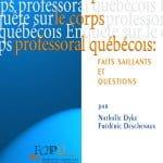 Enquête sur le corps professoral québécois : faits saillants et questions