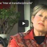 """Louise Vandelac """"Inter et transdisciplinarité"""""""