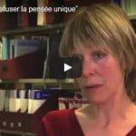 """Sylvie Morel """"Refuser la pensée unique"""""""