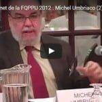 Sommet de la FQPPU 2012 : Michel Umbriaco (2)