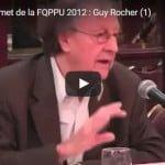 Sommet de la FQPPU 2012 : Guy Rocher (1)